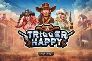Trigger Happy Slot Machine