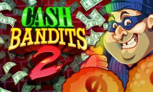Cash Bandits 2 RTG Slot Machine