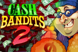 Cash Bandits 2 RTG Slot Machine