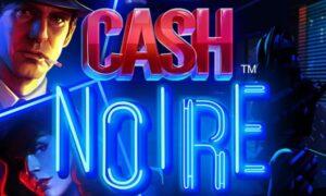 Cash Noire Netent crime slots
